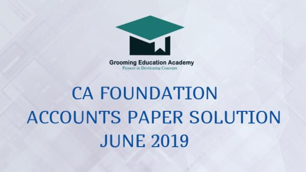 CA foundation accounts Paper solution June 2019 cover