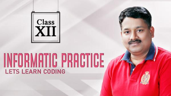 Informatics Practices (Old Course) : Class 12 cover