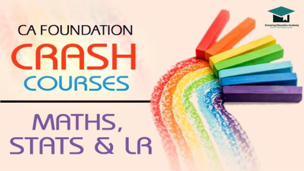 CA Foundation : Maths, LR and Statistics Crash Course cover